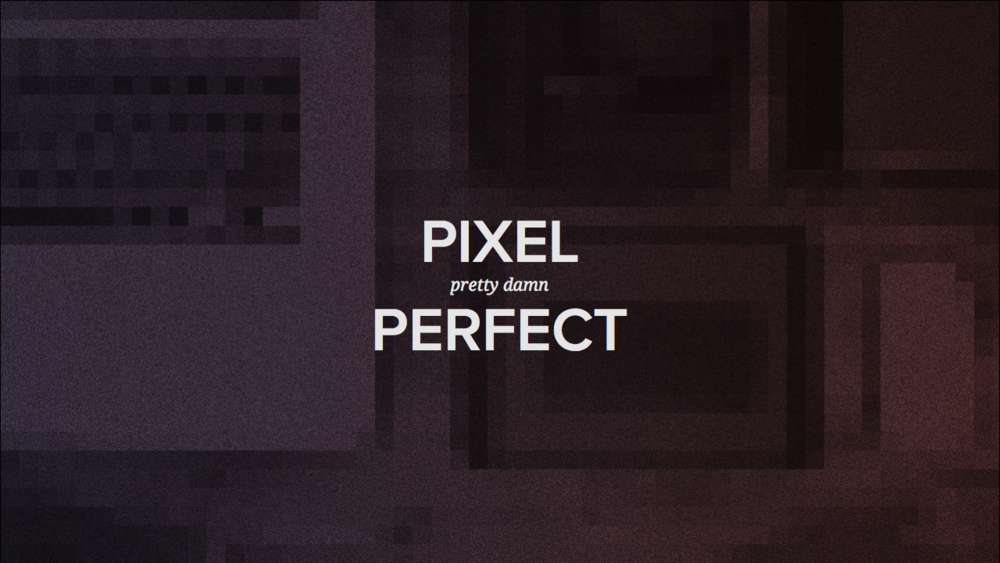 pixel-prettydamn-perfect-169.001-001.png