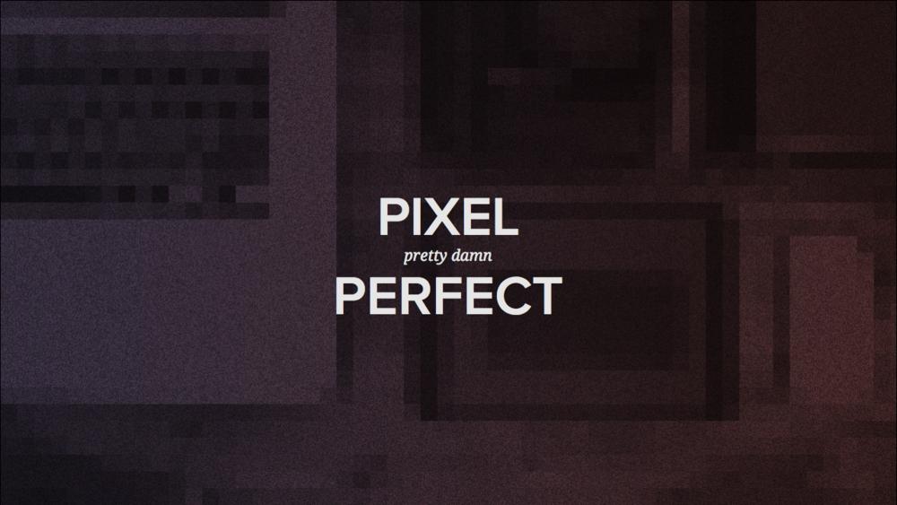 pixel-prettydamn-perfect-169.001-001.png