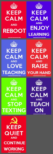 Keep Calm Teaching Posters Collection — Edgalaxy - Teaching