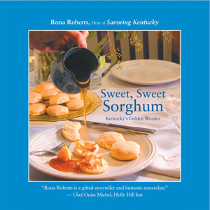 Cover of Sweet, Sweet, Sorghum, by Rona Roberts