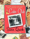 The Cake Club, by Susie Quick