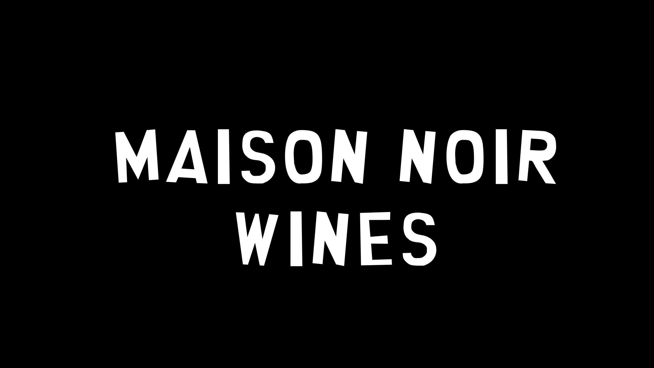 maison noir wines