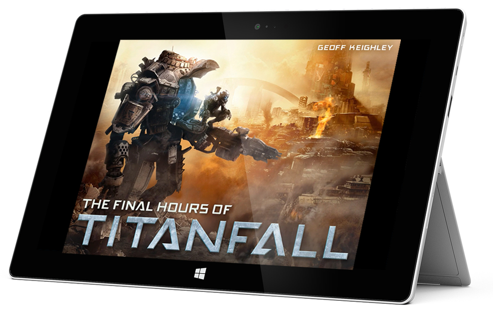 The Final Hours of Titanfall  is available on Windows tablets including the Microsoft Surface.