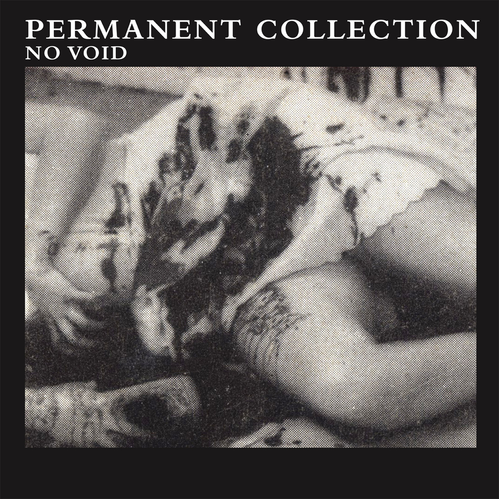 "Permanent Collection - No Void 7"" EP www.theloglady.com"