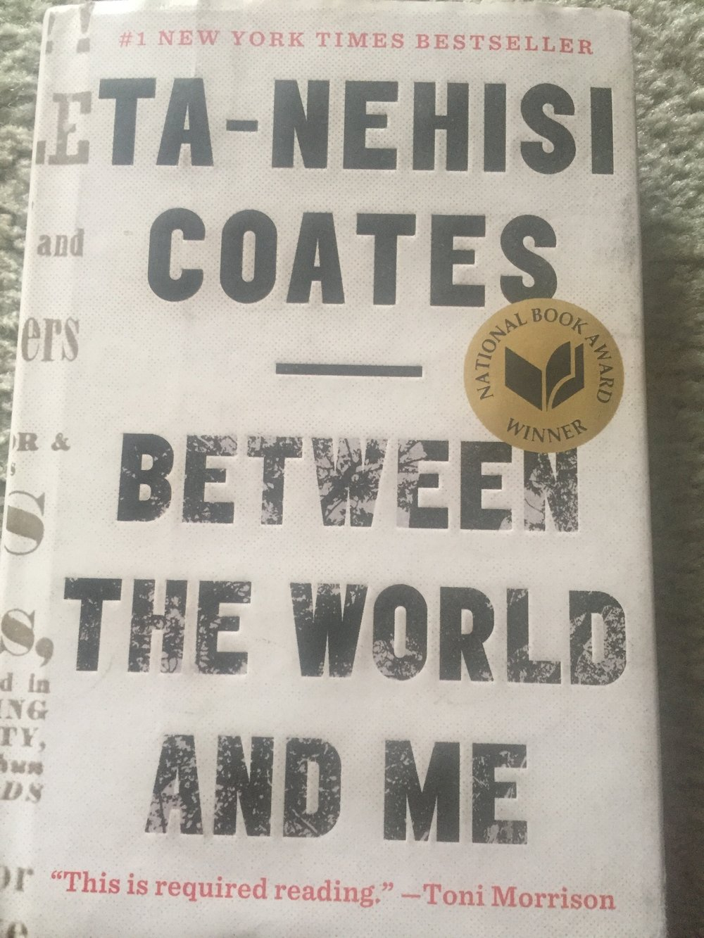 Between the World and Me, by Ta-Nehisi Coates