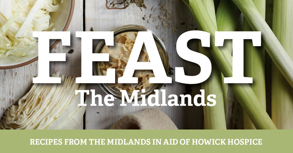 Feast The Midlands Recipe Book