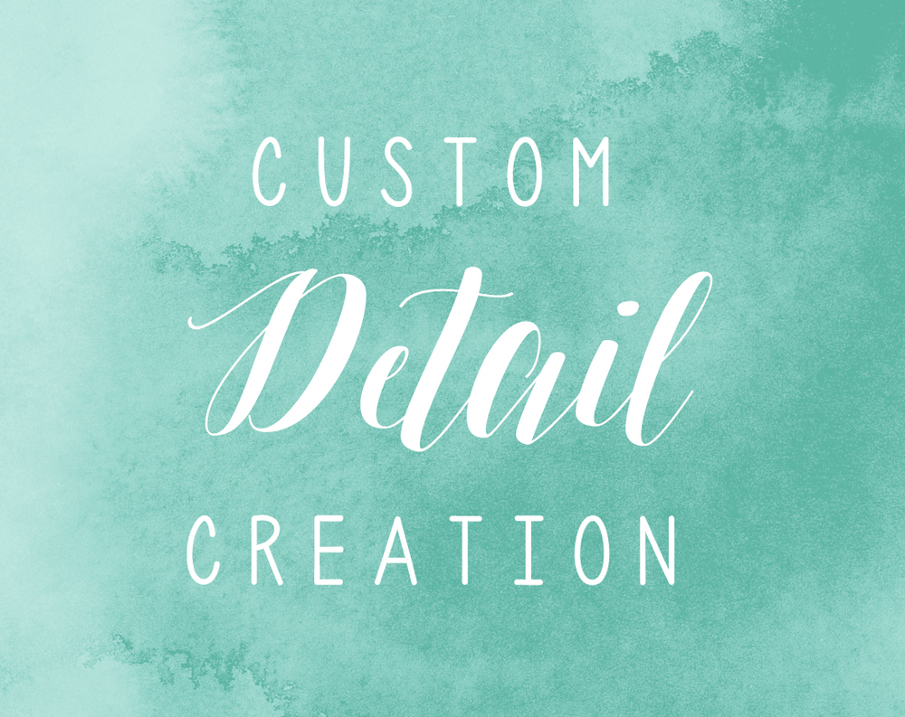 Custom Detail Creation