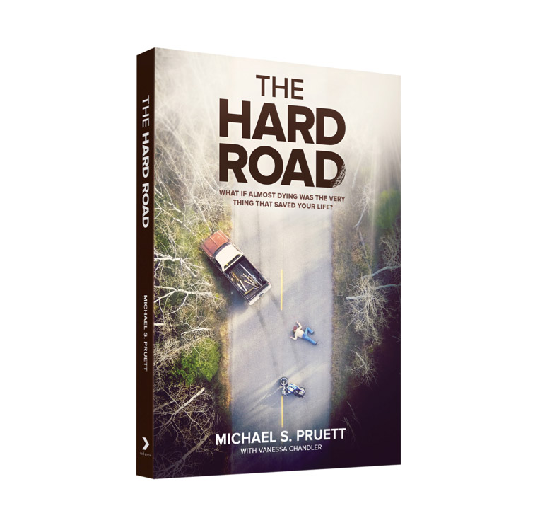 The Hard Road: What if Almost Dying...?