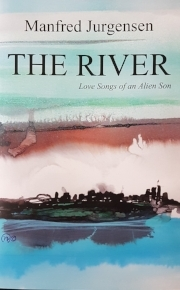 THE RIVER      Love Songs of an Alien Son