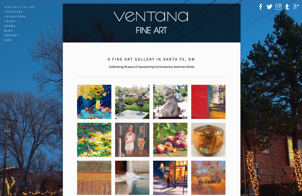 Ventana Fine Art, a renown gallery in Santa Fe had a large comprehensive site that had become outdated and cumbersome.  The gallery wanted a fresh new design and the site needed to include social media, ecommerce, a blog, their annual show schedule as well as comprehensive bios/portfolios for their ever evolving 20+ artists that could be easily updated in house.