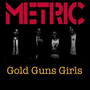 gold-guns-girls-by-metric1.jpg