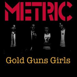 gold-guns-girls-by-metric1.jpg