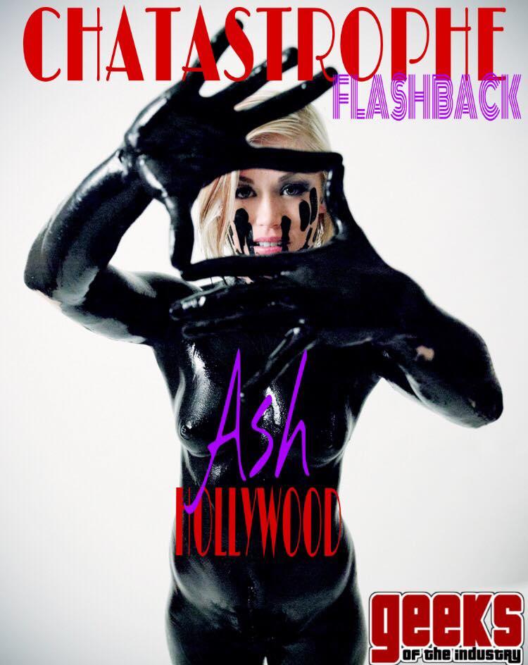 Chatatatrophe Flashback Ash Hollywood