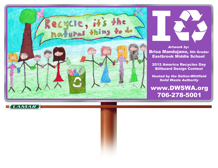 The 4th Annual America Recycles Day Billboard Design Contest is underway.  Pictured is the winning design of 2012 designed by Brisa Mandujano, an 8th grader from Eastbrook Middle School.