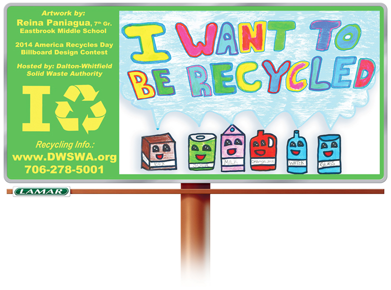"""I want to be recycled"" is the overall winner for this year's America Recycles Day Billboard contest.  The design was created by Eastbrook Middle School 7th grader Reina Paniagua."