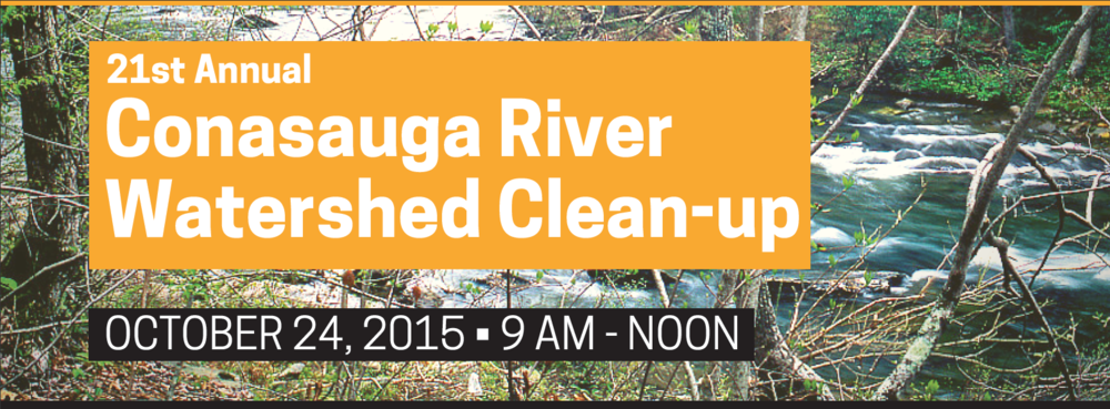 Save the date for the annual Conasauga river watershed clean-up!  Saturday, October 24, 2015 during 'make a difference day'. Click the image above to download the event flyer with directions to all 7 event locations.  Join the event on facebook: https://www.facebook.com/events/628445717298103/