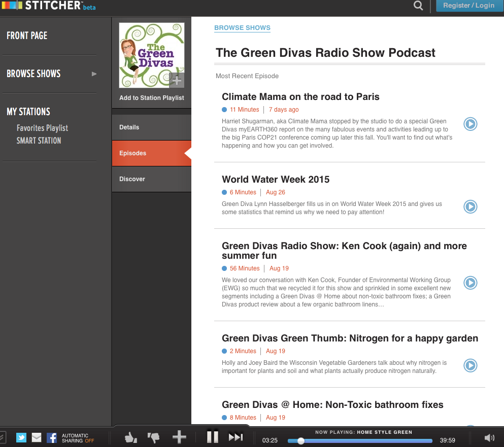 Stitcher is a live streaming service for on demand radio programs like The Green Diva, a podcast focused on eco-friendly living.