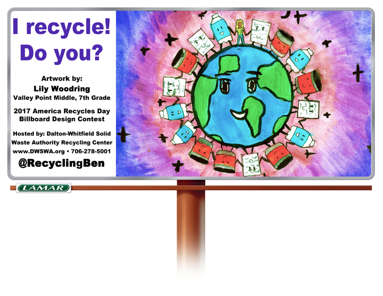 "The winning billboard design by Lily Woodring will be placed at two locations in Whitfield County during the month of November in celebration of America Recycles Day. The theme for her design is ""I recycle! Do you?""."