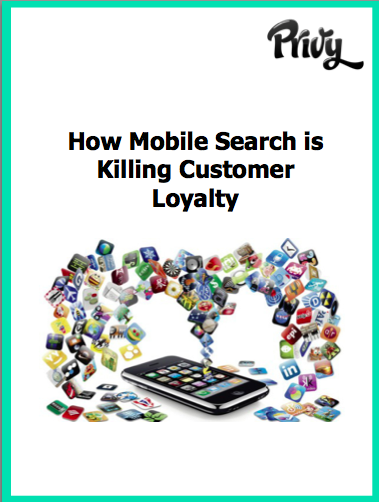 How Mobile Search is Killing Customer Loyalty