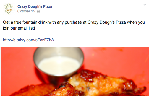 Crazy Dough's Pizza offers fans a free fountain drink in exchange for their email address.