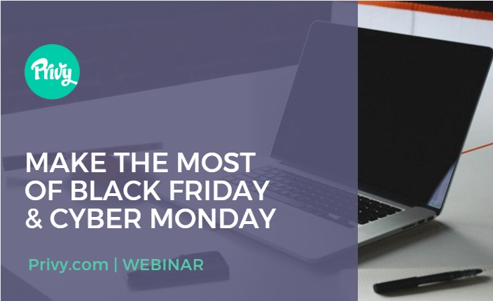 Make the Most of Black Friday and Cyber Monday