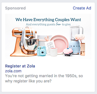 This Facebook ad from Wedding registry site Zola is colorful and creative...