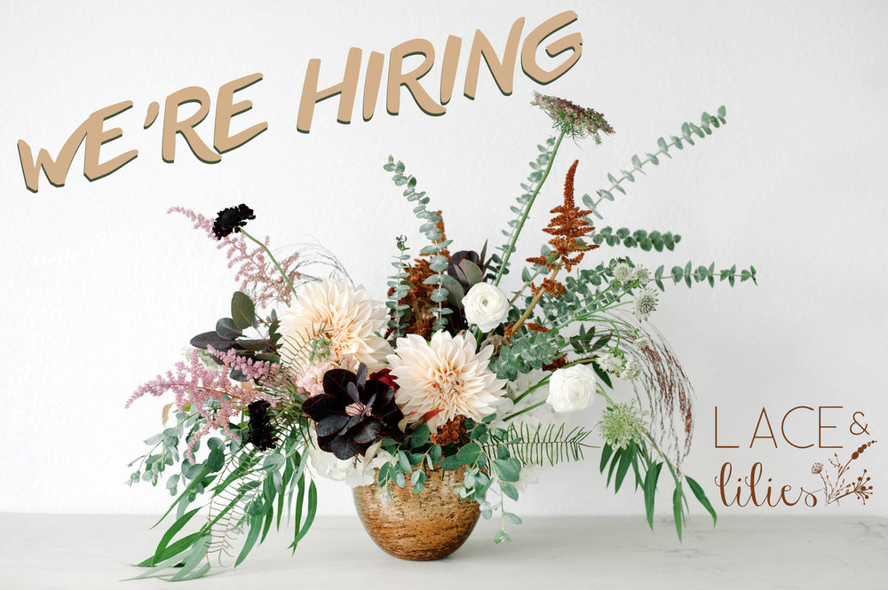 Lace and Lilies is now hiring a floral designer! Fort Collins