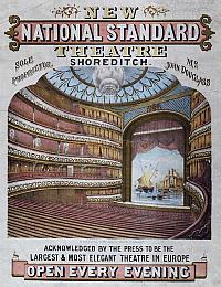 A POSTER FOR THE NATIONAL STANDARD THEATRE WITH IMAGE OF THE AUDITORIUM IN 1867. SOURCE: ARTHURLLOYD.CO.UK. PHOTO: PEOPLEPLAY UK.