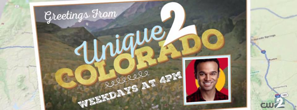 My segment 'Unique 2 Colorado' airs on Channel 2 News at 4pm (Monday-Friday) as well as Channel 2 News at 7pm.