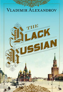 """The Black Russian"" by Vladimir Alexandrov (Atlantic Monthly, NY, March 2013)"