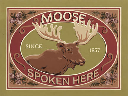 S250 - Moose Spoken Here