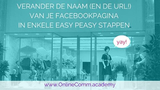 Naam En URL Facebook pagina aanpassen