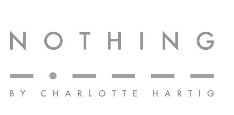 NOTHING by charlotte hartig