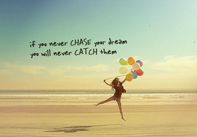 chase ur dreams.jpg