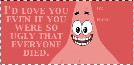 Or cards with Patrick on them...