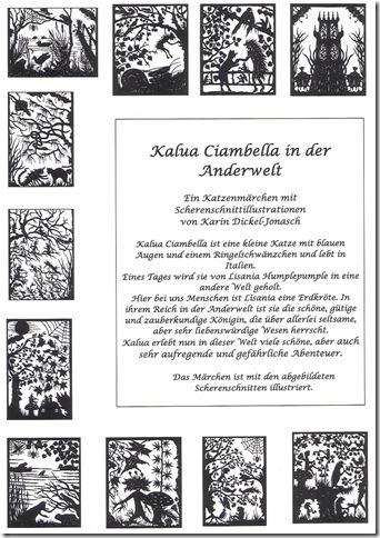 Kalua Ciambella in der Anderwelt   Dieses Buch ist in Hardcover/Hochformat gedruckt, hat 108 Seiten und kostet 25 Euro.