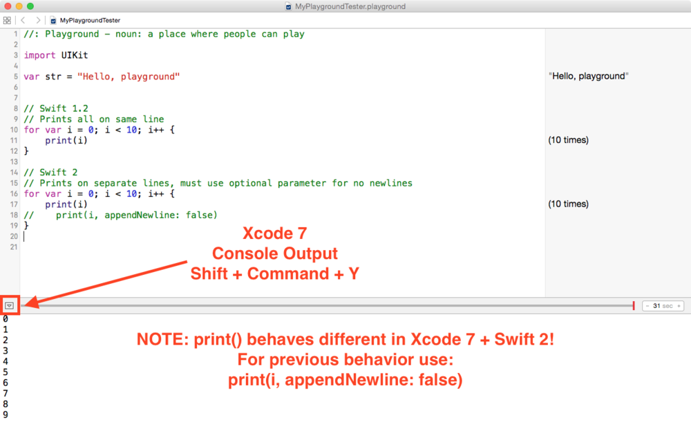 Xcode 7 Playgrounds: press Shift + Command + Y to see Console Output