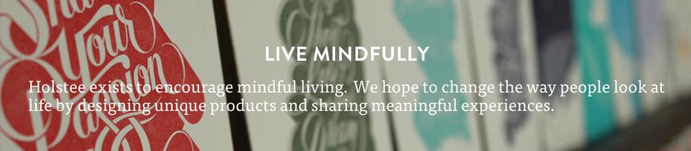 holstee manifesto live mindfully