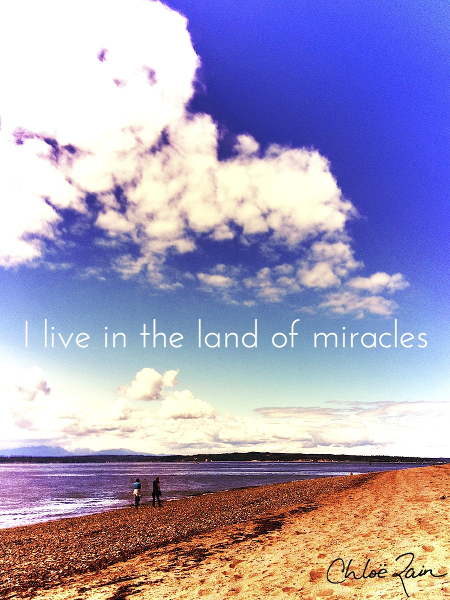 i live in the land of miracles