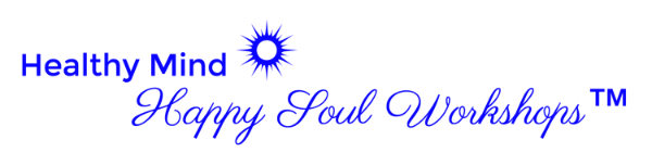 Healthy  mind happy soul workshops explore deeply