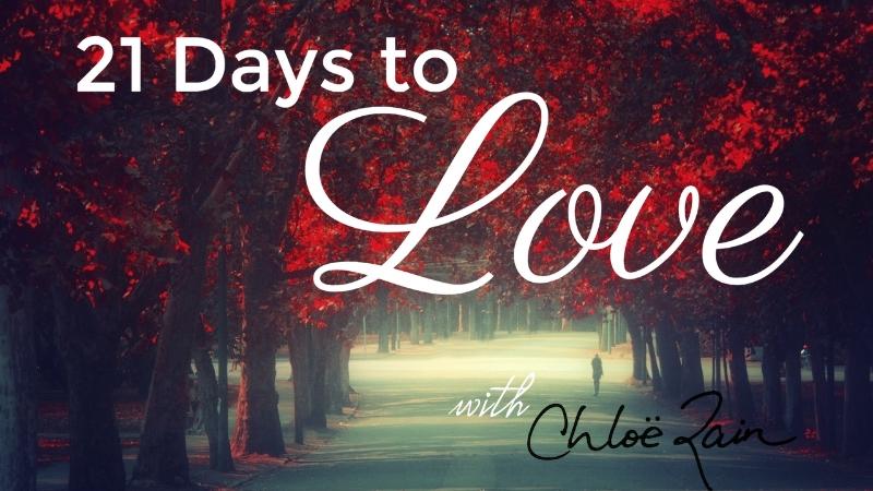 21 Days to Love Explore Deeply Chloe Rain