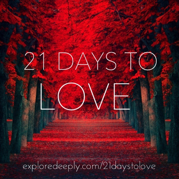 21 Days to Love Course Explore Deeply Chloe Rain