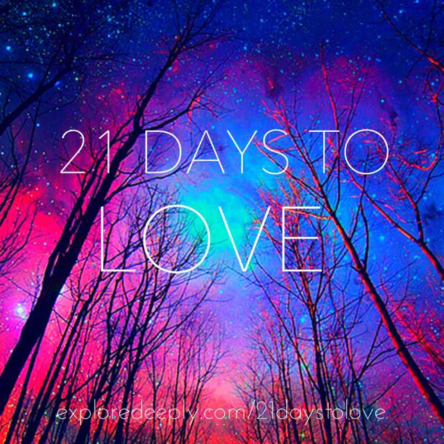 Go to 21 Days to Love page to see complete program details and to sign up.
