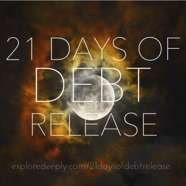 Go to 21 Days of Debt Releasepage to see complete program details and to sign up.
