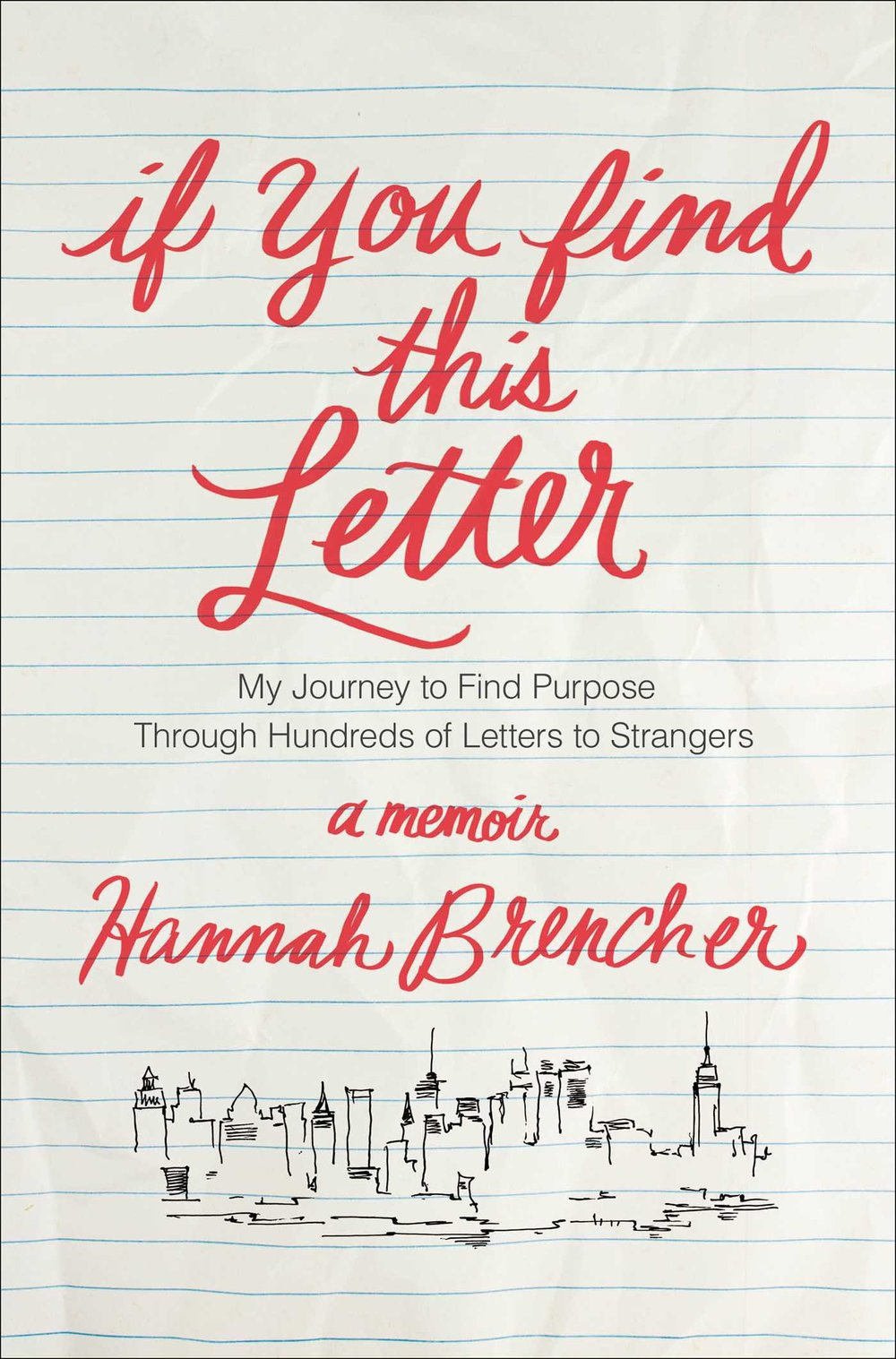 IF YOU FIND THIS LETTER: BY HANNAH BRENCHER