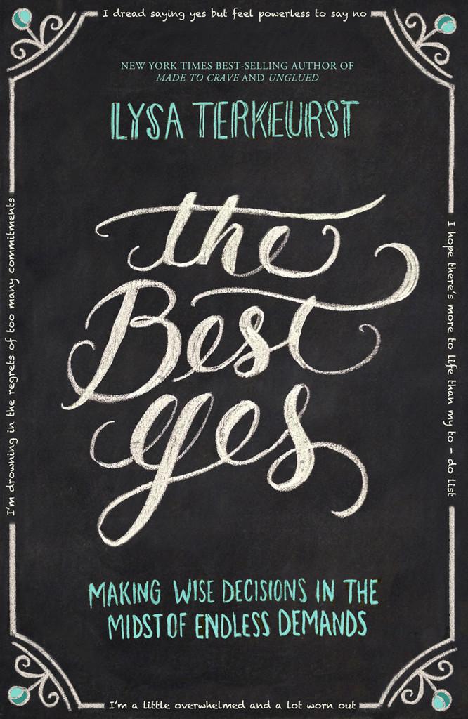 THE BEST YES: BY LYSA LERKEURST