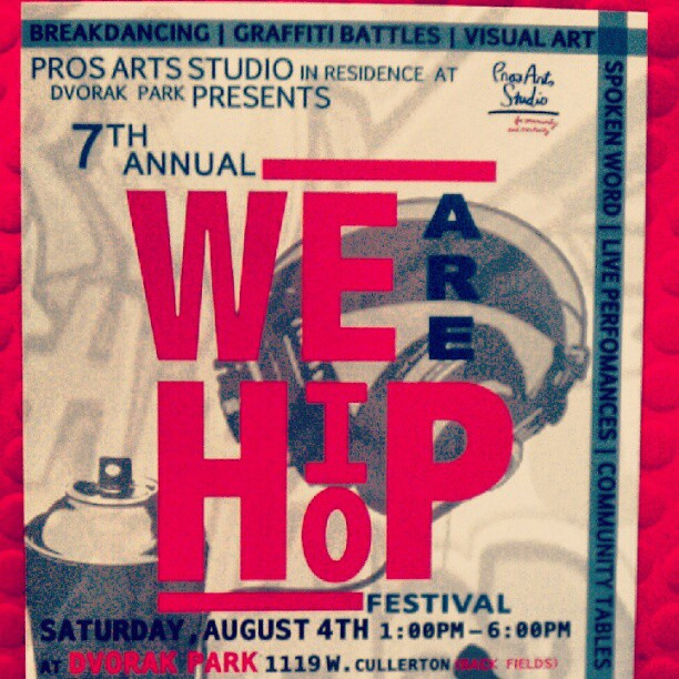 Any and everyone in Chicago should come to the We R Hip Hop Festival! It's gonna be great: Live Music, Great Food, All You Can Ask For! (Taken with  Instagram )