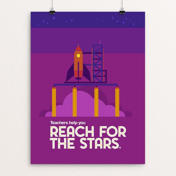 Reach for the Stars teachers poster | jonberrydesign