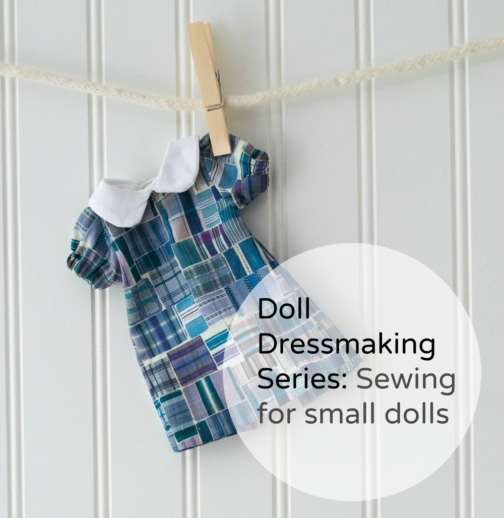 Sewing for Small Dolls