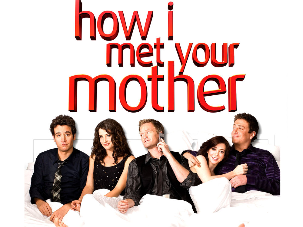 HOW I MET YOUR MOTHER (1).jpeg